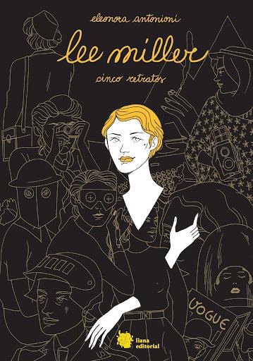 Lee Miller cómic Eleonora Antonioni